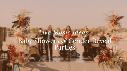 Live music idea baby shower